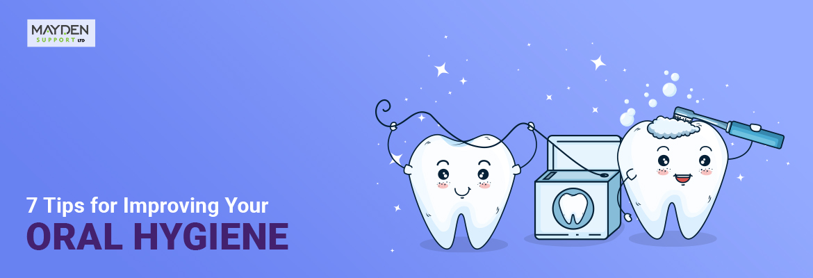 Improving Your Oral Hygiene